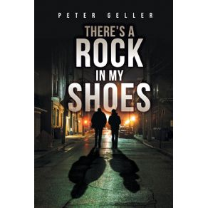 Theres-a-Rock-in-My-Shoes