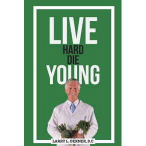 Live-Hard-Die-Young