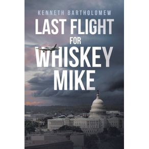 Last-Flight-for-Whiskey-Mike