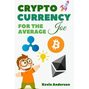 Cryptocurrency-For-The-Average-Joe---2-Books-in-1