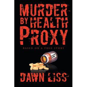 Murder-by-Health-Proxy