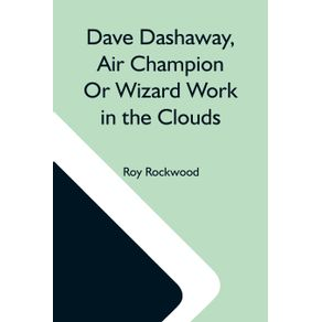 Dave-Dashaway-Air-Champion-Or-Wizard-Work-In-The-Clouds