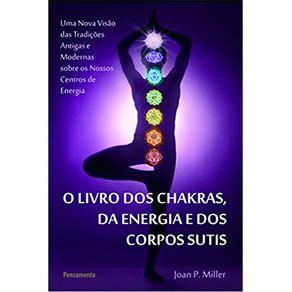 O-Livro-dos-Chakras-da-Energia-e-dos-Corpos-Sutis