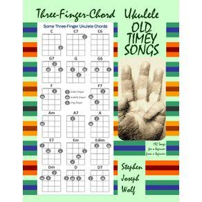 Three-Finger-Chord-Ukulele-Old-Timey-Songs