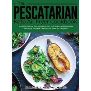 The-Pescatarian-Keto-Air-Fryer-Cookbook