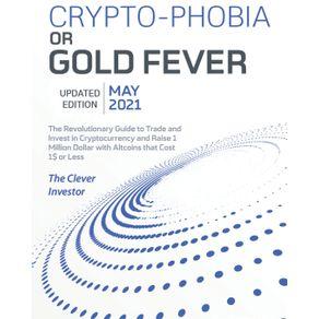 Crypto-Phobia-or-Gold-Fever