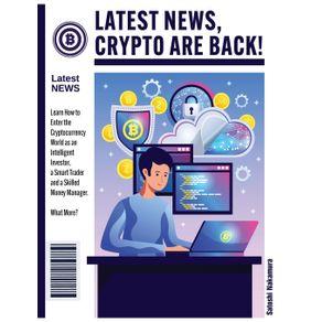 LATEST-NEWS-CRYPTO-ARE-BACK-