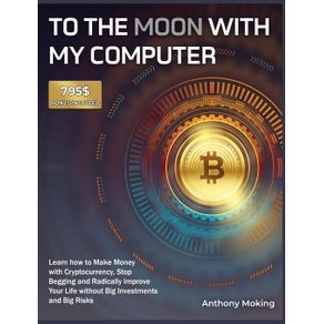 To-the-Moon-with-My-Computer