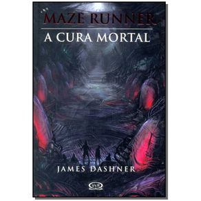 MAZE-RUNNER---A-CURA-MORTAL---VOL-3