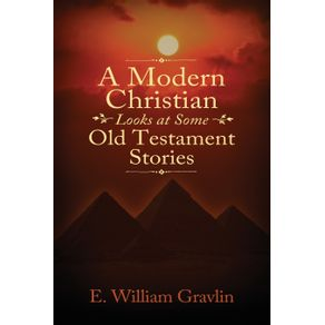 A-Modern-Christian-Looks-at-Some-Old-Testament-Stories