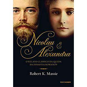 Nicolau-e-Alexandra---O-relato-classico-da-queda-da-dinastia-Romanov