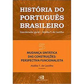 Historia-do-Portugues-Brasileiro---Vol-V-Mudanca-Sintatica-das-Construcoes-Perspectiva-Funcionalista