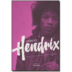 HENDRIX-POR-HENDRIX-ENTREVISTAS-E-ENCONTROS