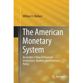 The-American-Monetary-System