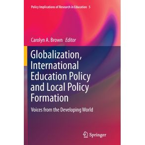 Globalization-International-Education-Policy-and-Local-Policy-Formation