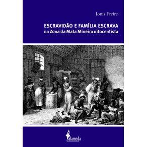 Escravidao-e-familia-escrava-na-Zona-da-Mata-Mineira-oitocentista