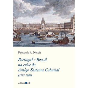 Portugal-e-Brasil-na-crise-do-Antigo-Sistema-Colonial-1777-1808