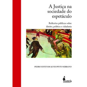 A-Justica-na-Sociedade-do-Espetaculo
