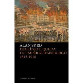 Declinio-e-queda-do-Imperio-Habsburgo