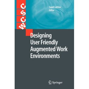 Designing-User-Friendly-Augmented-Work-Environments