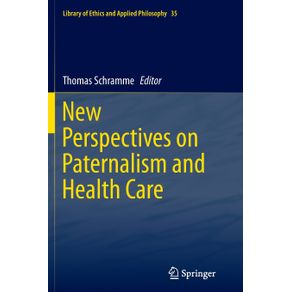 New-Perspectives-on-Paternalism-and-Health-Care