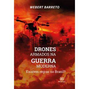 Drones-armados-na-guerra-moderna--Existem-regras-no-Brasil-