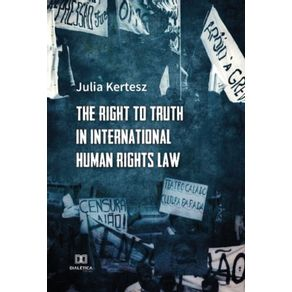 The-Right-to-Truth-in-International-Human-Rights-Law