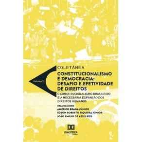Coletanea-constitucionalismo-e-democracia---Volume-2--desafio-e-efetividade-de-direitos-