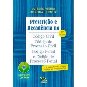 PRESCRICAO-E-DECADENCIA-NO-CODIGO-CIVIL-CODIGO-DE-PROCESSO-CIVIL-CODIGO-PENAL-E-CODIGO-DE-PROCESSO-PENAL