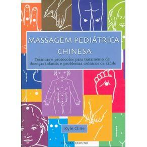Massagem-pediatrica-chinesa-Tecnicas-e-protocolos-para-tratamento-de-doencas-infantis-e-problemas-cronicos-de-saude