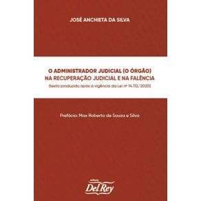 O-Administrador-Judicial--O-Orgao---Na-Recuperacao-Judicial-e-na-Falencia
