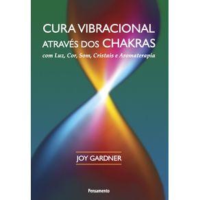Cura-Vibracional-Atraves-Dos-Chakras