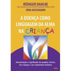A-Doenca-Como-Linguagem-Da-Alma-Na-Crianca