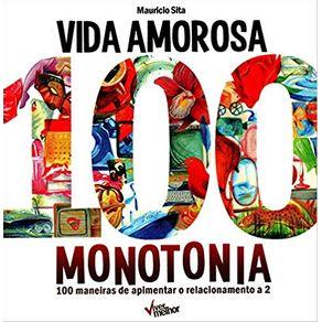 VIDA-AMOROSA-100-MONOTONIA