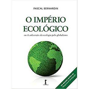 O-Imperio-Ecologico-ou-A-subversao-da-ecologia-pelo-globalismo