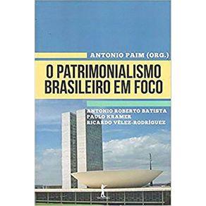 O-Patrimonialismo-Brasileiro-em-Foco