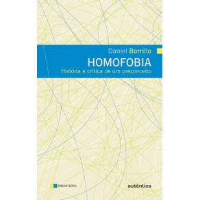 Homofobia---Historia-e-critica-de-um-preconceito