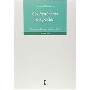 Os-Histericos-no-Poder---Cartas-de-um-Terraqueo-ao-Planeta-Brasil---Vol-VIII