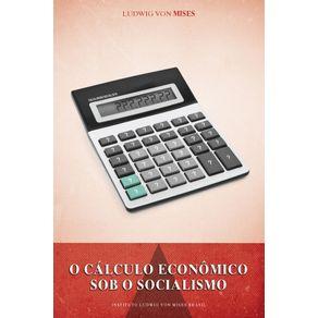 O-Calculo-Economico-Sob-o-Socialismo--VL-