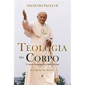 Teologia-do-Corpo---O-Amor-humano-no-plano-divino-1a-Edicao-Jul14---Fev19