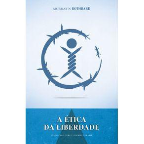 A-Etica-da-Liberdade