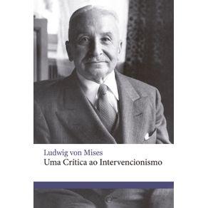 Uma-Critica-ao-Intervencionismo