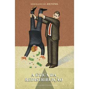 A-Etica-da-Redistribuicao