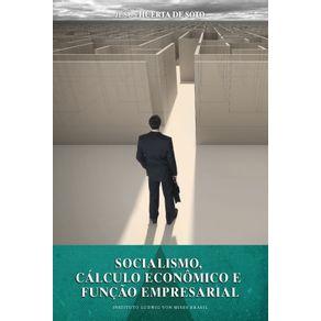 Socialismo.-Calculo-Economico-e-Funcao-Empresarial