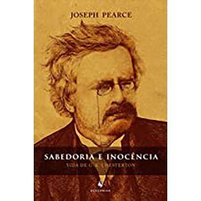 Sabedoria-e-Inocencia---Vida-de-G-K-Chesterton
