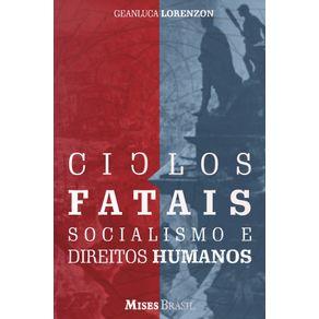 Ciclos-Fatais--Socialismo-e-Direitos-Humano