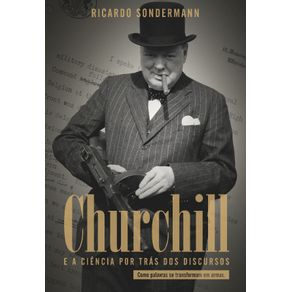 Churchill-A-Ciencia-Por-Tras-dos-Discursos