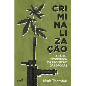 Criminalizacao--Analise-Econonomica-da-Proibicao-das-Drogas