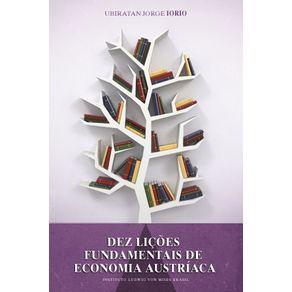 Dez-Licoes-Fundamentais-de-Economia-Austriaca