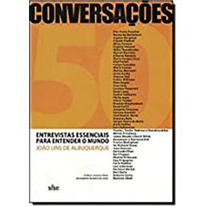Conversacoes---Entrev-Essenciais-P-Entender-O-Mundo